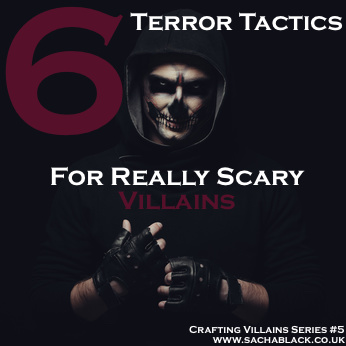 6 Terror Tactics For Terrifying Villains