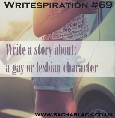 Need a writing challenge? Write a story with a gay or lesbian character as the protagonist
