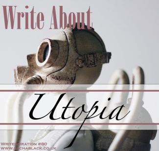 Write About Utopia