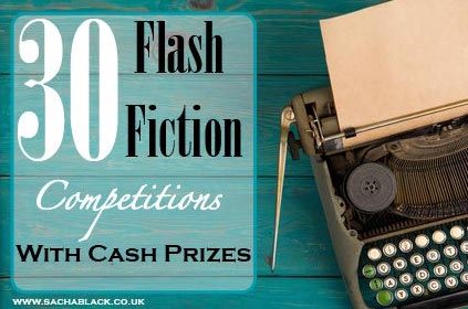 30 Flash Fiction Competitions With Cash Prizes